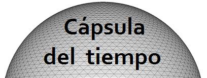 Cápsula del Tiempo -Rafa2022-